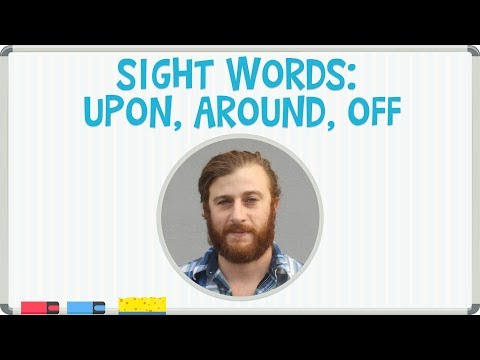 Sight Words: Upon, Around, Off - Learn the Sight Words