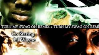 Soulja Boy ft. Lil Wayne - Turn My Swag On Remix width=