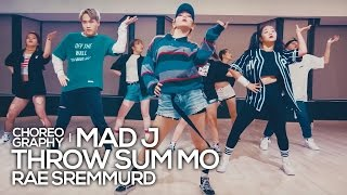 Rae Sremmurd - Throw Sum Mo(ft. Nicki Minaj, Young Thug) : Mad J Choreography [댄스]