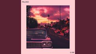 Falcko - 5 AM