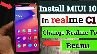 How to install miui 10 theme in realme c1 change realme into