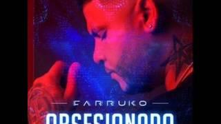 OBSESIONADO - FARRUKO - JUANC REMIX 2016
