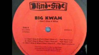 Big Kwam - I Don't Give A Whut (I Don't Give A F... Part 2)