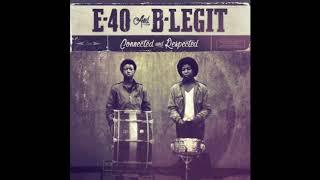 "E-40 & B-Legit ""Blame"" Feat. The Click"