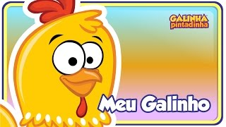O Meu Galinho - DVD Galinha Pintadinha 2