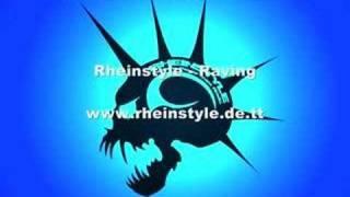 Rheinstyle - Raving Free music download ( Gabber Hardcore )