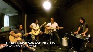 The Dead Daisies - Washington (Live at Playboy Radio)