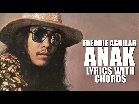 Download Lagu Freddie Aguilar — Anak [Official Lyric Video With Chords]