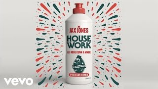 Jax Jones - House Work (Preditah Remix) ft. Mike Dunn, MNEK