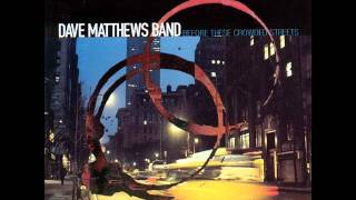 Pantala Naga Pampa - Dave Matthews Band