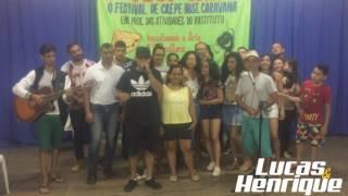 LUCAS & HENRIQUE- festival do crepe