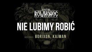 Donatan RÓWNONOC feat. Borixon, Kajman - Nie Lubimy Robić [Audio]