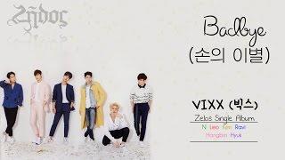 VIXX (빅스) - Badbye (손의 이별) (Colour Coded) [Han Rom Eng Lyrics]