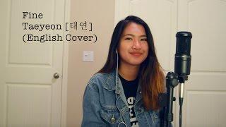 TAEYEON (태연) - Fine [English Cover]