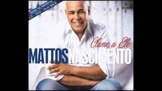DEUS TEM AMOR PERFEITO MATTOS NASCIMENTO E JURA VOZ(CD CLAME A ELE)!