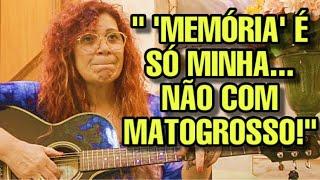 FÁTIMA LEÃO REVELA DECEPÇÃO COM MATOGROSSO & MATHIAS
