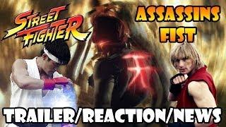 Street Fighter - Assassins Fist KICKS ASS!! Live Action Teaser Trailer Reaction & News HD