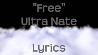Ultra Nate - Free (Lyrics)