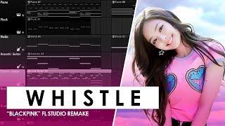 BLACKPINK 'WHISTLE' Instrumental FL Studio Remake