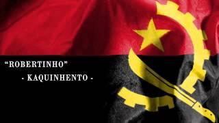 Robertinho   Kaquinhento