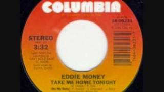 Take Me Home Tonight - Eddie Money featuring Ronnie Spector (1986)