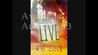 Learning to Live Book trailer       By R.D. Cole