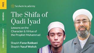 Ramadan Rejuvenation | Daily Lessons from the Shifa of Qadi Iyad - 23 - Shaykh Yusuf Weltch