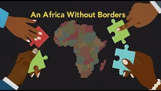 AFRICAN UNION OPENS BORDERS: Game-changer or a step too soon?