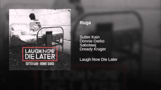 Sutter Kain & Donnie Darko - Ruga (Feat. Sabotawj & Dreddy Kruger)