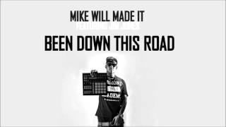 Mike Will Made it feat. Jim Jones - Been Down This Road (HQ)