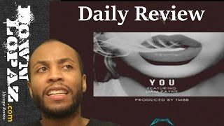 Juicy J & Wiz Khalifa - You | Review