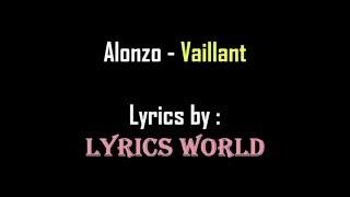 Vaillant - ALONZO Lyrics (Paroles) [HD]