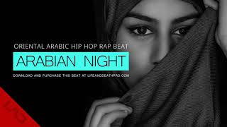 Arabian Night - Oriental Arabic Hip Hop Rap Beat Instrumental 2018