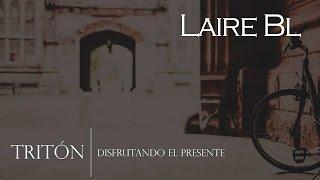 Tritón - Laire Bl /EP/ Disfrutando El Presente