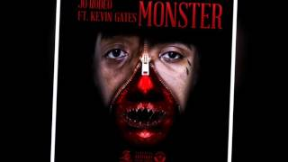 Kevin Gates: Monster Feat. Jo Rodeo