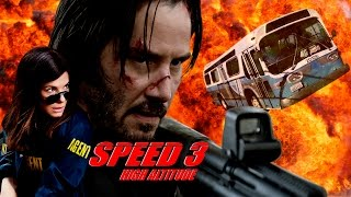 Speed 3: High Altitude Trailer width=