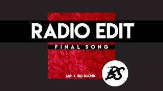 MØ - Final Song (Big Sound Remix) - RADIO EDIT