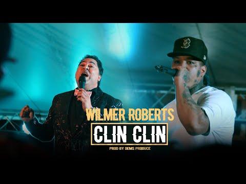 Wilmer Roberts – CLIN CLIN (Video Oficial)