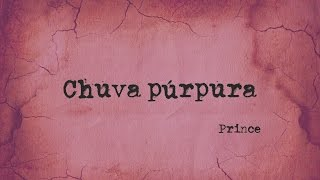Chuva púrpura, Prince
