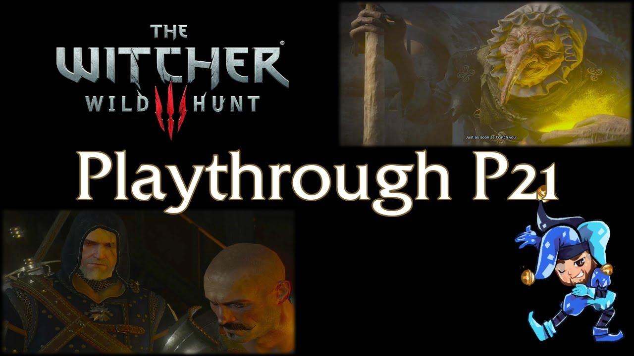 Jeff Hoogland - Witcher 3 Playthrough - Part 21 - January 22nd, 2021