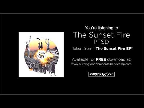 Ptsd de The Sunset Fire Letra y Video