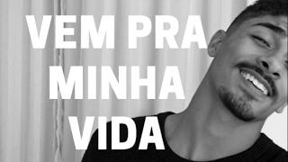 Vem Pra Minha Vida - Henrique e Juliano (Cover - Pedro Mendes)
