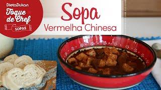 Toque de Chef Especial Sopas - Sopa Vermelha Chinesa
