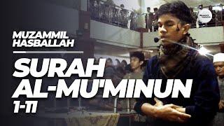 Muzammil Hasballah - Surah Al Mu'minoon 1 - 11 width=