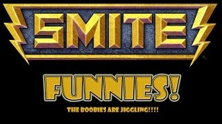 "SMITE Funny: ""THE BOOBIES ARE JIGGLING!"" (Funny Moments)"