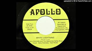 Gary Kennedy and The Mahoning Valley Boys - White Lightning (Apollo 1008) [1971 Ohio rockabilly]