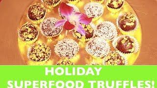 HOLIDAY SUPERFOOD TRUFFLES! Gluten-Free No Sugar Added