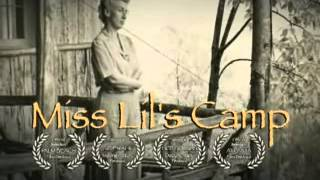 """Miss Lil's Camp"" Trailer"