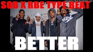*FREE* SOBXRBE - TeamEastside Peezy Type Beat - Better Type Beat (Prod.TeamFlyLifeBeatz)