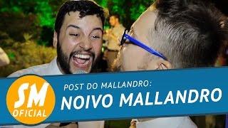 Sérgio Mallandro - Conselho para o noivo, no casamento - Mallandro Comenta! Rá!